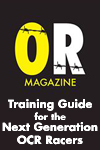 Obstacle Race Magazine - Training Guide for the Next Generation OCR Racers